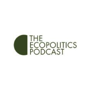 The Ecopolitics Podcast