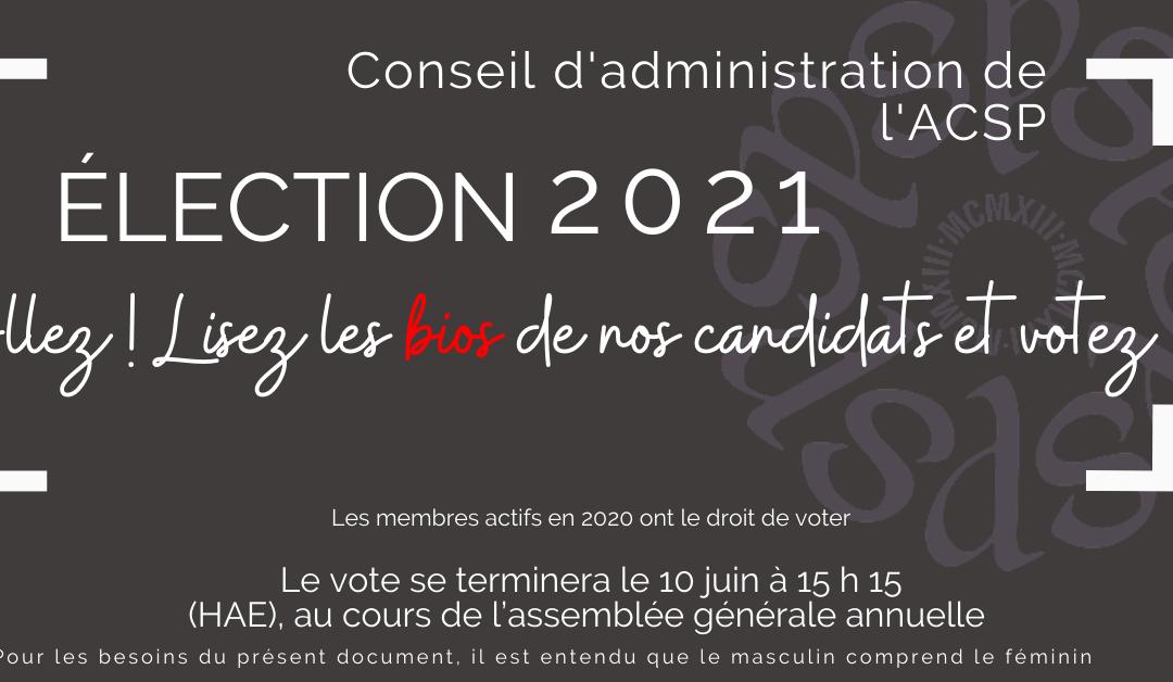 Élection 2021 – Conseil d'administration de l'ACSP